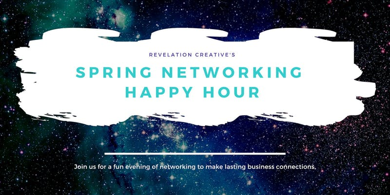 Revelation Creative's Spring Networking Happy Hour