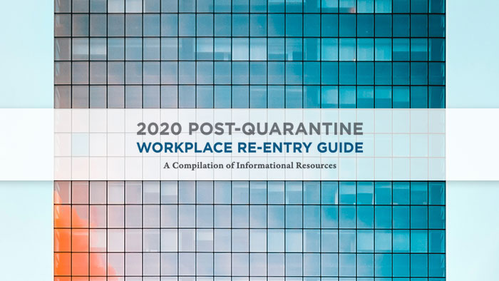 2020 Post-Quarantine Workplace Re-Entry Guide By The Bridges Networking Group